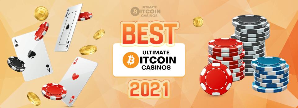 Best Bitcoin Casino of 2021