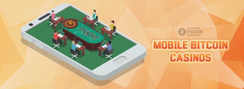 Bitcoin casinos on mobile